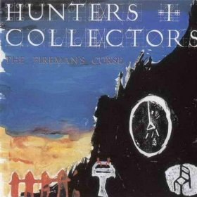 hunters-and-collectors-The-Firemans-Curse