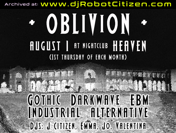 Australian Old New Top Best DJs Post Punk Elektro Goth Rock Electro Industrial Gothic Clubs Scene Dark Alternative Club Nights Parties Concerts DJs Oblivion Heaven Nightclub Canberra Australia Sydney Melbourne Brisbane Adelaide Perth 1990s 2000s 90s 00s DJ Robot Citizen Jo Emma Party Events