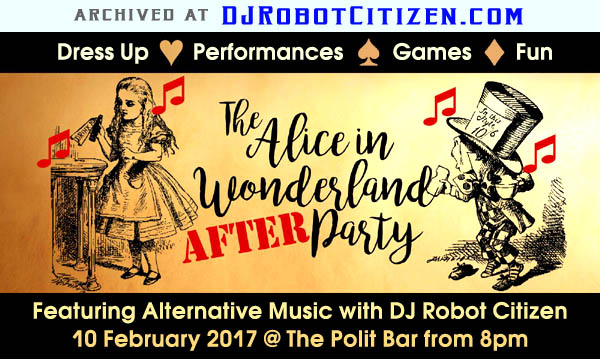Top Best Award Winning Australian Cabaret Burlesque Scene Dancers Performers Performance Club Nights Canberra 2017 DJs  Alternative Disco Retro Top 40 Pop Rock Dance Music DJ Robot Citizen Lady K Jazida's Alice in Wonderland Party Polit Bar Club Manuka ACT