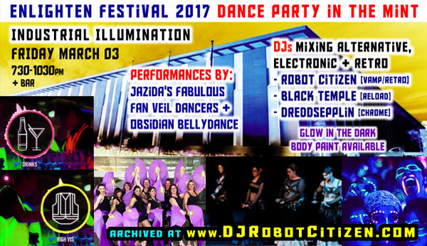 Canberra Australian Mint Enlighten Festival 2017 Alternative Electronic Music Dance Party Rave Event ACT Australia dancers performers Obsidian of Spellbound Bellydance Jazida's Fabulous Fan Veil Dancers DJs Robot Citizen Black Temple Dreddseppelin