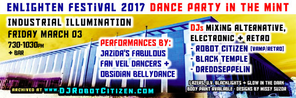Alternative Electronic Dance Music Party Rave Event Enlighten Festival 2017 Australian Mint Canberra performances dances by Obsidian of Spellbound Bellydance Jazida's Fabulous Fan Veil Dancers DJs Robot Citizen Black Temple Dreddseppelin ACT Australia