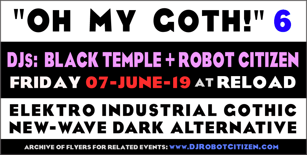 Australian  Gothic Nightclub OH MY GOTH Canberra Goths Industrial Music Club Scene Events Scenes DJs DJ Robot Citizen Australia Nightclubs Fashions ACT Sydney Melbourne Perth Brisbane Adelaide
