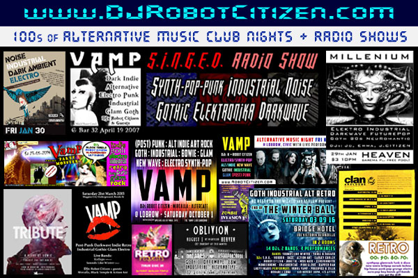 New Old School Australian Night Club Nights Top Best Radio DJ DJs Clubs Raves Parties Dark Alternative Post Punk Goth Industrial Electronica Gothic Indie Wave 80s 90s Retro Dance Music Scene Sydney Melbourne Canberra City Australia Robot Citizen