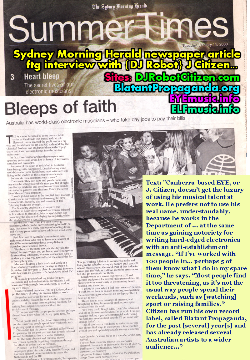 Sydney Morning Herald Newspaper Summer Times Entertainment Lift Out Magazine author Kate Crawford Interviews Feature DJ Robot J Citizen EYE the E.L.F. Underground Alternative Electronic Dance Music Musicians Producers Bands DJs Canberra Australia
