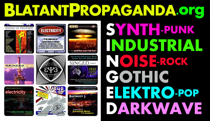 Australian Alternative Music Bands Protest Songs Darkwave Electro Industrial EBM Synth Punk Pop Indie Alt Rock Cyber Goth Dark Heavy EDM Electronic Dance Intelligent IDM New Wave Big Beat Electronica Hard Style Techno Power Noise Breakbeat Psy Trance Drum Bass Darkcore Breakcore Digital Hardcore DHC Acid Witch House Glitch Hop Dub Step Artists Groups Projects Producers in Australia Sydney Melbourne Adelaide Brisbane Canberra Perth Gold Sunshine Coast Wollongong Newcastle New Zealand Christchurch Wellington Auckland