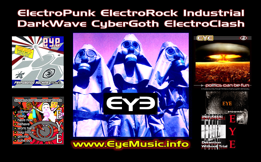 EYE-Banner-Industrial-ElectroPunk-SynthRock-Electronic-Body-Music-Darkwave-Political-SynthPop-FuturePop-Elektro-Electronica-Australian-Songs-Music-Bands-Groups-Projects-Artists-Pictures-Photos-Images