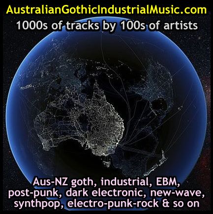 Industrial-Gothic-Darkwave-Dark-Electronic-EDM-Post-Punk-New-Wave-EBM-Australian-Bands-Music-Groups-Songs-Artists