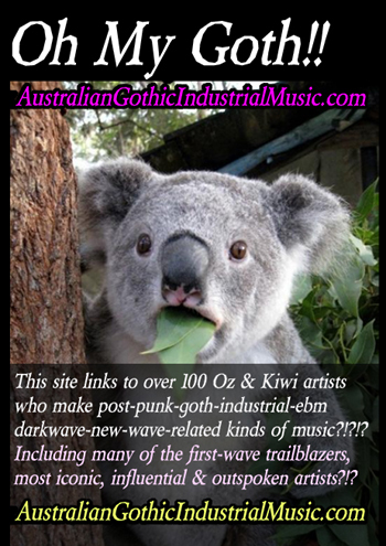 Australia-Darkwave-Industrial-Gothic-EBM-Dark-Electronica-WitchHouse-bands-music-songs-artists