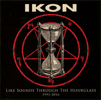 IKON Band Melbourne Australia Album Cover Art Like Sounds Through the Hour Glass 1991 2016 Compilation Best Of Greatest Hits dark post punk gothic future pop neo folk elektro goth rock musicians music Group Project Artist Images Image Photo Photos Pictures
