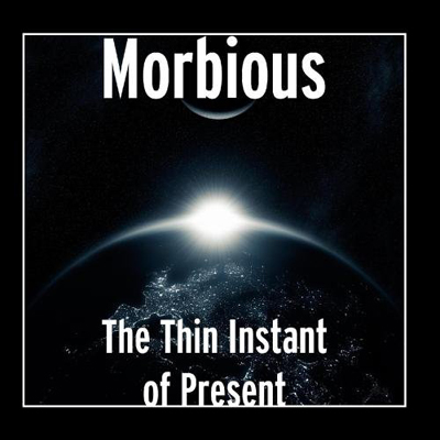 Morbious Music Band Group Musician Project The Thin Instant of Present Album Artist Images Photos Pictures