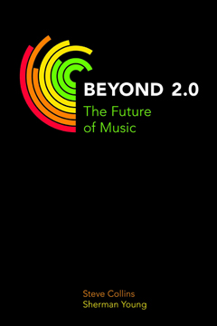 Steve Collins Beyond 2.0 the future of music book cover