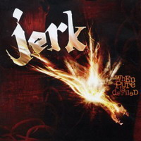 jerk-when-pure-is-defiled-album-cover